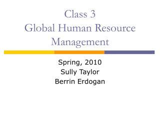 Class 3  Global Human Resource Management