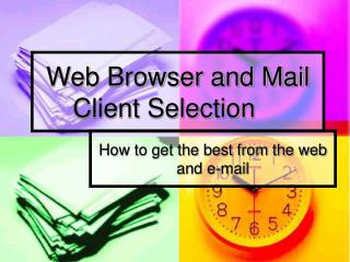 Web Browser and Mail Client Selection