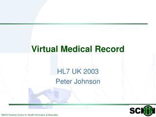 Virtual Medical Record