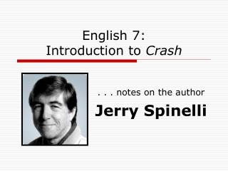 English 7: Introduction to  Crash