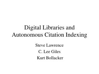 Digital Libraries and Autonomous Citation Indexing