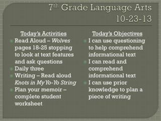 7 th  Grade Language Arts 10-23-13