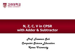 N , Z, C, V in CPSR with Adder &  Subtractor