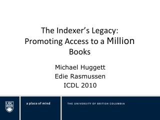 The Indexer's Legacy: Promoting Access to a  Million  Books