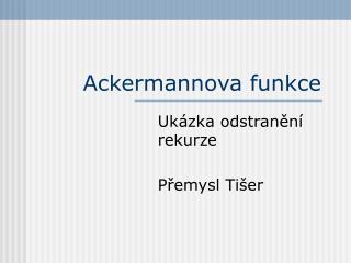 Ackermannova funkce