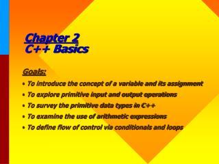 Chapter 2 C++ Basics