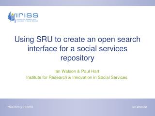 Using SRU to create an open search interface for a social services repository