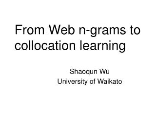 From Web n-grams to collocation learning