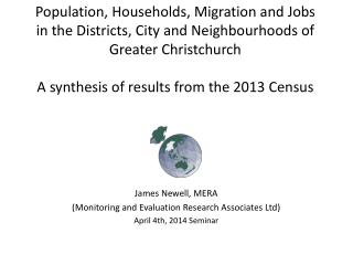 James Newell, MERA ( Monitoring and Evaluation Research Associates Ltd) April 4th, 2014 Seminar