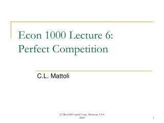 Econ 1000 Lecture 6: Perfect Competition