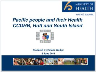 Pacific people and their Health CCDHB, Hutt and South Island