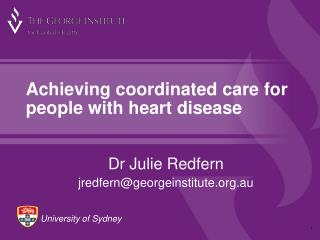 Achieving coordinated care for people with heart disease