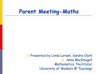 Parent Meeting-Maths
