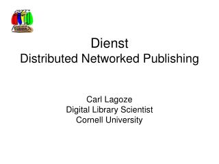Dienst Distributed Networked Publishing