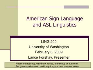 American Sign Language  and ASL Linguistics
