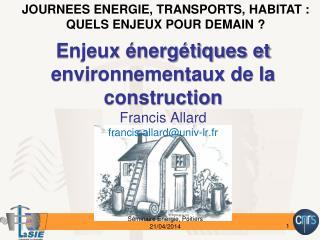 JOURNEES ENERGIE, TRANSPORTS, HABITAT :  QUELS ENJEUX POUR DEMAIN?
