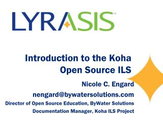 Introduction to the Koha Open Source ILS