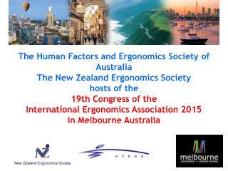 The Human Factors and Ergonomics Society of Australia  The New Zealand Ergonomics Society