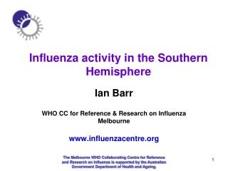 Influenza activity in the Southern Hemisphere