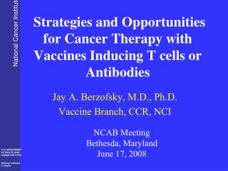 Strategies and Opportunities for Cancer Therapy with Vaccines Inducing T cells or Antibodies