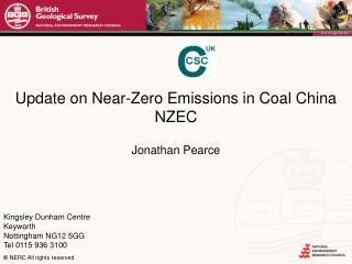 Update on Near-Zero Emissions in Coal China NZEC