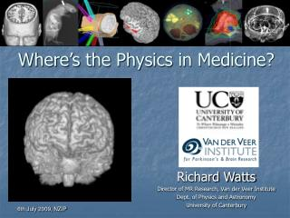 Where�s the Physics in Medicine?
