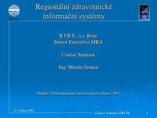 Regionální zdravotnické informační systémy