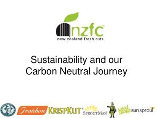 Sustainability and our Carbon Neutral Journey