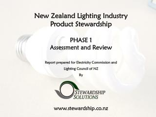 New Zealand Lighting Industry  Product Stewardship  PHASE 1 Assessment and Review