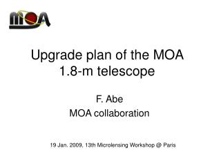 Upgrade plan of the MOA  1.8-m telescope