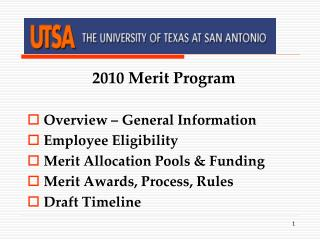 2010 Merit Program   Overview   General Information Employee Eligibility Merit Allocation Pools  Funding Merit Awards, P