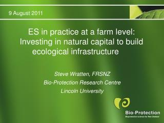 ES in practice at a farm level: Investing in natural capital to build ecological infrastructure