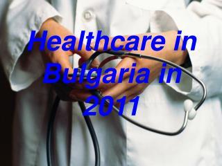 Healthcare in Bulgaria in 2011