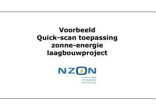 Voorbeeld  Quick-scan toepassing zonne-energie laagbouwproject