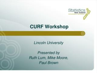 Lincoln University Presented by Ruth Lum, Mike Moore,  Paul Brown