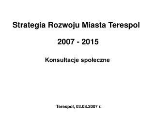 Strategia Rozwoju Miasta Terespol