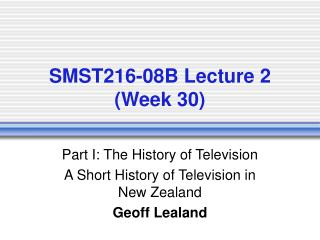 SMST216-08B Lecture 2 (Week 30)