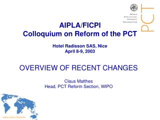 AIPLA/FICPI Colloquium on Reform of the PCT  Hotel Radisson SAS, Nice April 8-9, 2003