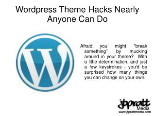 Wordpress Theme Hacks Nearly Anyone Can Do