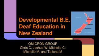 Developmental B.E. Deaf Education in  New Zealand