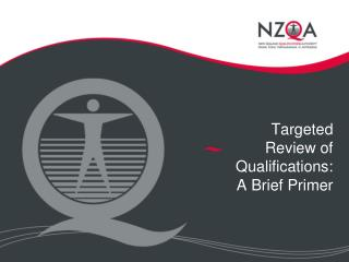 Targeted Review of Qualifications: A Brief Primer