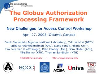 The Globus Authorization Processing Framework