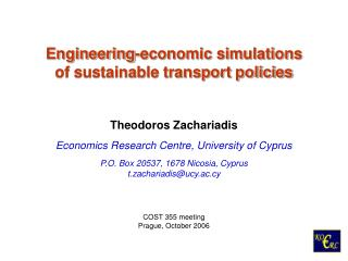 Engineering-economic simulations  of sustainable transport policies