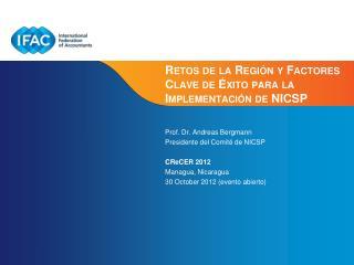 Retos de la Región y Factores Clave de Éxito para la Implementación de  NICSP