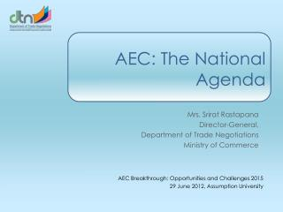 AEC: The National Agenda