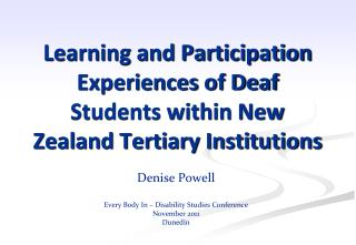 Learning and Participation Experiences of Deaf Students within New Zealand Tertiary Institutions