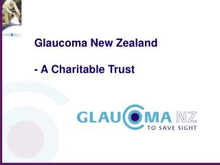 Glaucoma New Zealand - A Charitable Trust