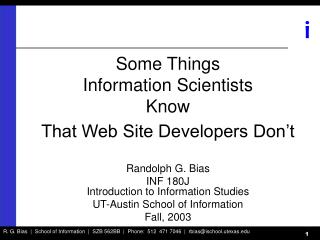 Some Things  Information Scientists Know That Web Site Developers Don't