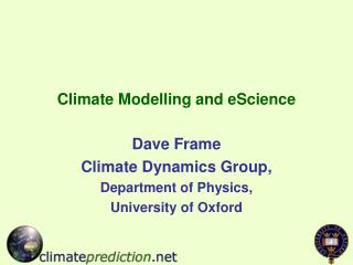 Climate Modelling and eScience