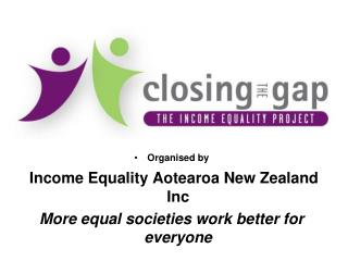 Organised by  Income Equality Aotearoa New Zealand Inc